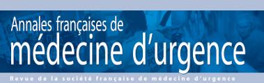 Annales Françaises De Médecine d'Urgence : de 2011 jusqu'à 2016 tous les volumes AFMU